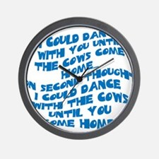 Cows Come Home Wall Clock