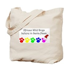 African Wild Dogs Believe Tote Bag