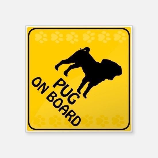 """Pug On Board Square Sticker 3"""" x 3"""""""