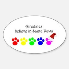 Airedales Believe Oval Decal