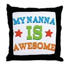 My Nanna Is Awesome Throw Pillow