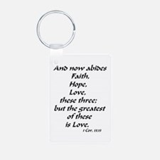 Combo Love Faith Hope Abides in me- Alum Keychain