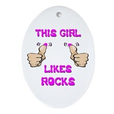 This Girl Likes Rocks Ornament (Oval)