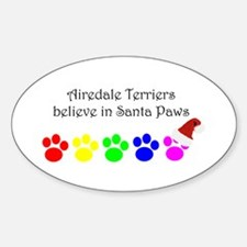 Airedale Terriers Believe Oval Decal