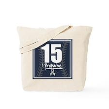 15, I Promise. Tote Bag