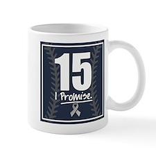 15, I Promise. Mug