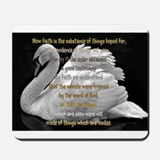 Swan Faith understood Mousepad