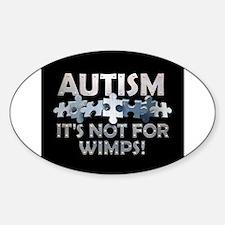"""Autism: Not For Wimps! 3"""" Lapel Sticker (48 p"""