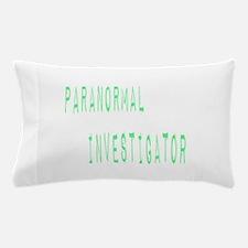 Paranormal Investigator (Label) Pillow Case