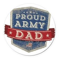 army dad Round Car Magnet