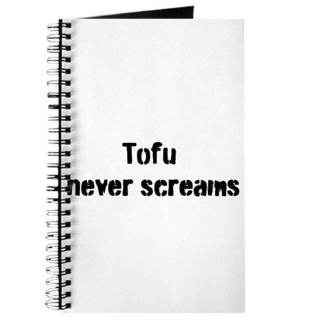 Tofu Never Screams Journal