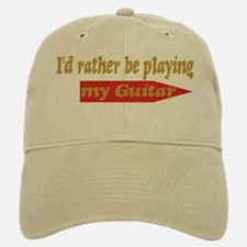 Rather Be Playing Guitar Baseball Baseball Cap