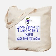 Skier...just like MOM Tote Bag