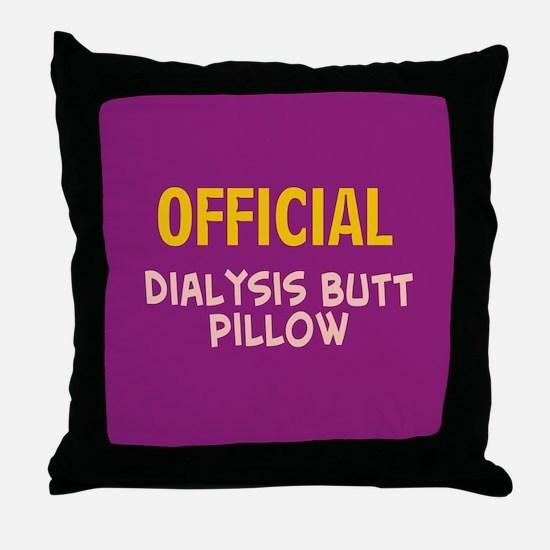 dialysis butt pillow 2 Throw Pillow