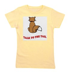 cat-talk-to-the-tail.tif Girl's Tee