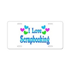 I Love Scrapbooking Aluminum License Plate