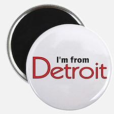 I'm from Detroit Magnet