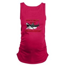 Don't mess with Megalodon! Maternity Tank Top