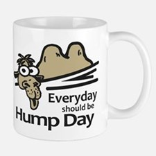 Everyday Should Be Hump Day Small Small Mug