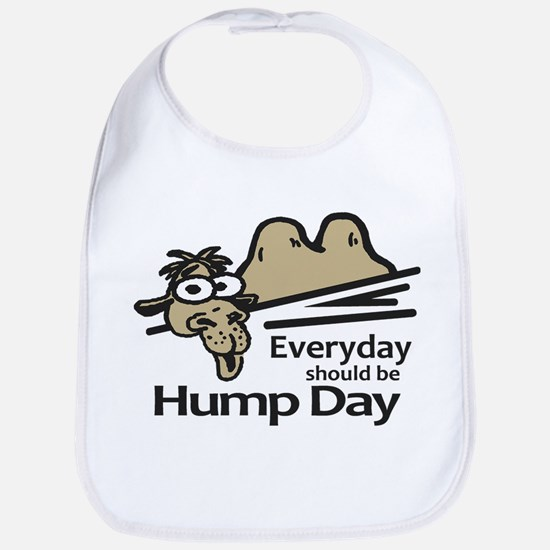 Everyday Should Be Hump Day Bib