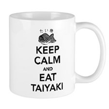 Keep Calm and eat TaiYaki Mug