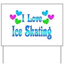 I Love Ice Skating Yard Sign