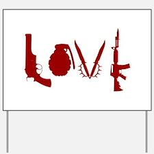Weapon Love Yard Sign