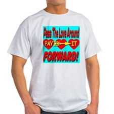 Pay It Forward Ash Grey T-Shirt