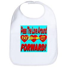 Pay It Forward Bib