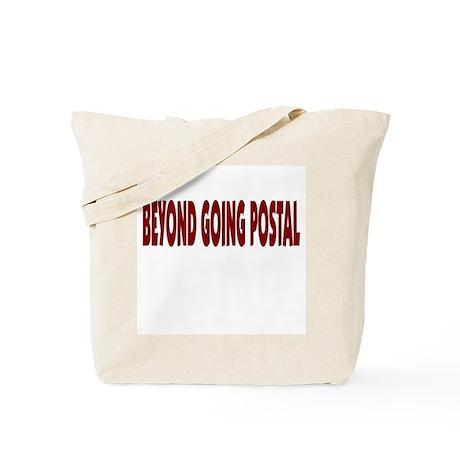 Beyond Going Postal Tote Bag