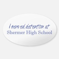 Shermer High School Detention Decal