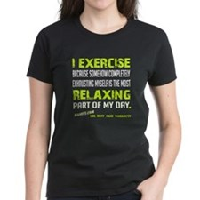Relaxing Exercise T-Shirt T-Shirt