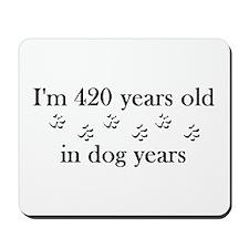 60 dog years 4-2 Mousepad