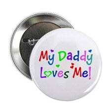 My Daddy Loves Me (des. #1) Button
