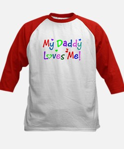 My Daddy Loves Me (des. #1) Tee