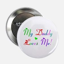 My Daddy loves Me (des. #2) Button