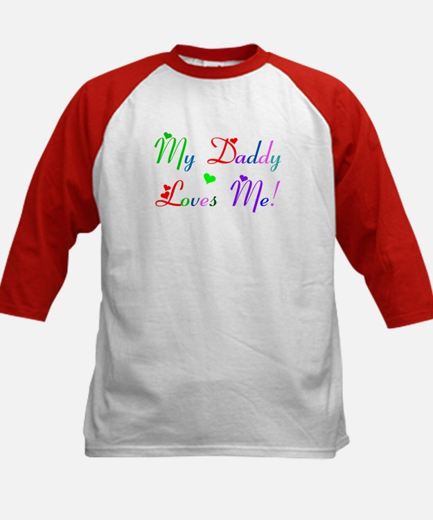My Daddy loves Me (des. #2) Tee