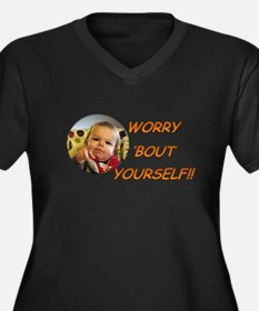 Worry Bout Yourself Plus Size T-Shirt