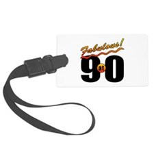 Fabulous At 90 Luggage Tag
