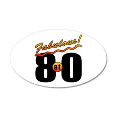 Fabulous At 80 20x12 Oval Wall Decal