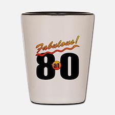 Fabulous At 80 Shot Glass