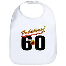 Fabulous At 60 Bib