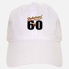Fabulous At 60 Baseball Baseball Cap