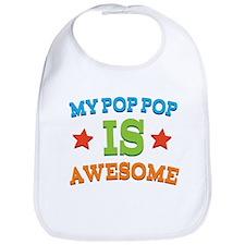 My PopPop Is awesome Bib