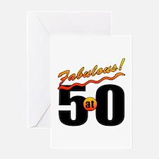 Fabulous At 50 Greeting Card