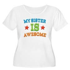 My Sister Is awesome T-Shirt