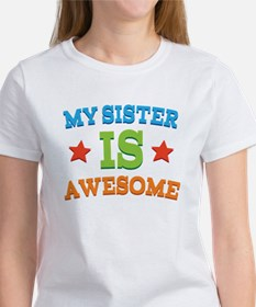 My Sister Is awesome Tee
