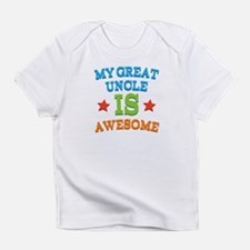 My Great Uncle Is awesome Infant T-Shirt