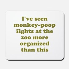 Monkey Poop Mousepad