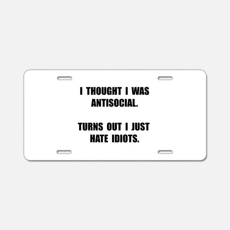 Antisocial Idiots Aluminum License Plate